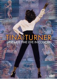 Cover Tina Turner - One Last Time Live in Concert [DVD]